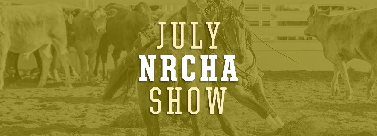 July NRCHA Show